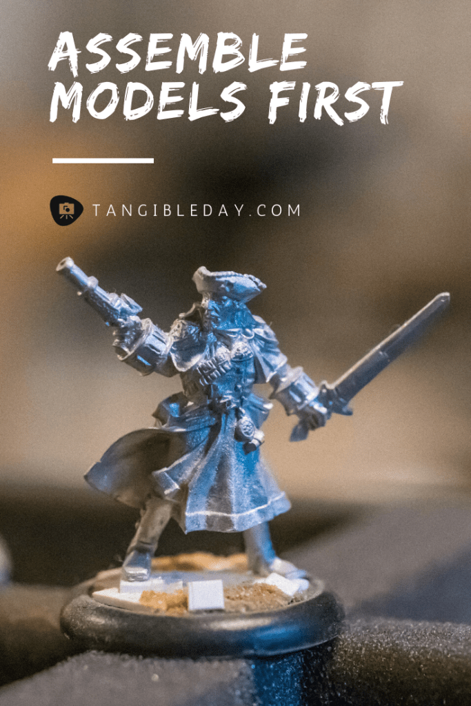 50 Miniature Painting Tips: What I Learned as a Commissioned Painter - Essential painting tips for miniatures and models - how to paint miniatures - how to paint models and miniatures for warhammer 40k and tabletop wargames - assemble models first