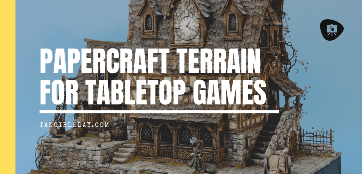Great Papercraft Terrain for Tabletop Gaming! Easy Mode!
