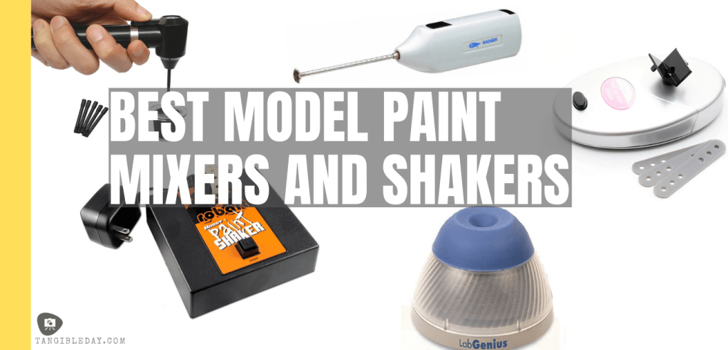 Best paint mixers shakers for miniatures and wargame hobby models - model paint shaker