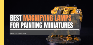 10 Best Magnifying Lamps for Painting Miniatures and Models (Review)