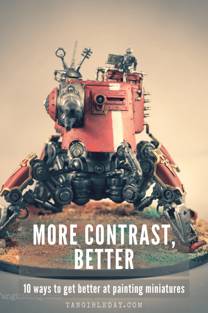 10 ways to improve your miniature painting - high contrast is more important than staying the lines