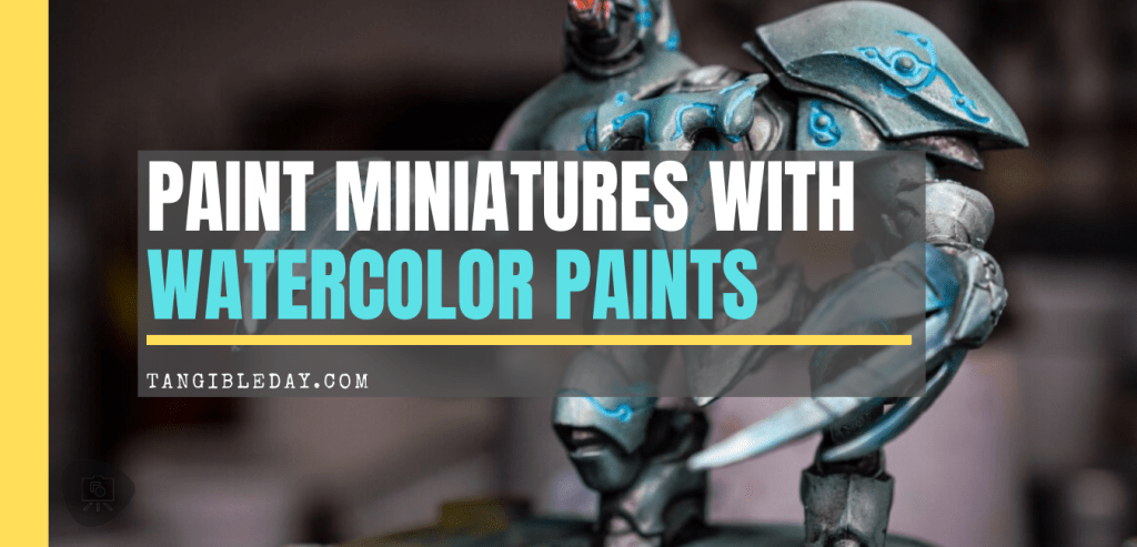 Watercolor Washes: How to Paint a Warmachine Warjack (10 Steps!) - Painting miniatures and models with watercolor and acrylics