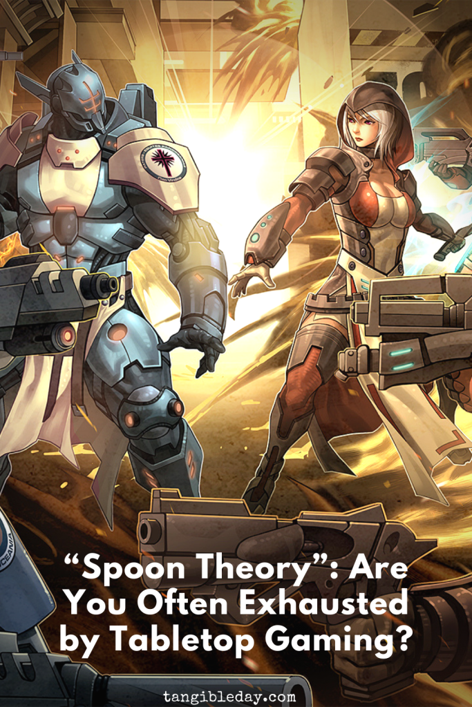 """""""Spoon Theory"""": Are You Often Exhausted by Tabletop Gaming? - Competitive wargamer with health issues - Mental health or chronic illness - what games are mentally and intellectually the most taxing?"""