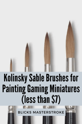 5 Must-Know Paint Brush Features for Painting Miniatures and Models - best brushes for under 7 dollars for painting miniatures - best budget brushes for miniature painting - what you need to know about paint brushes for miniatures and models - paint brush features for miniature and model painting - blick masterstroke brushes