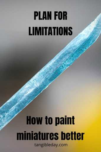 Creative limitation makes your art better - how to paint miniatures - banner - how to paint miniatures better - how to improve miniature painting - limitation breed creativity - how to be more creative - plan for limitations - how to paint within your limits