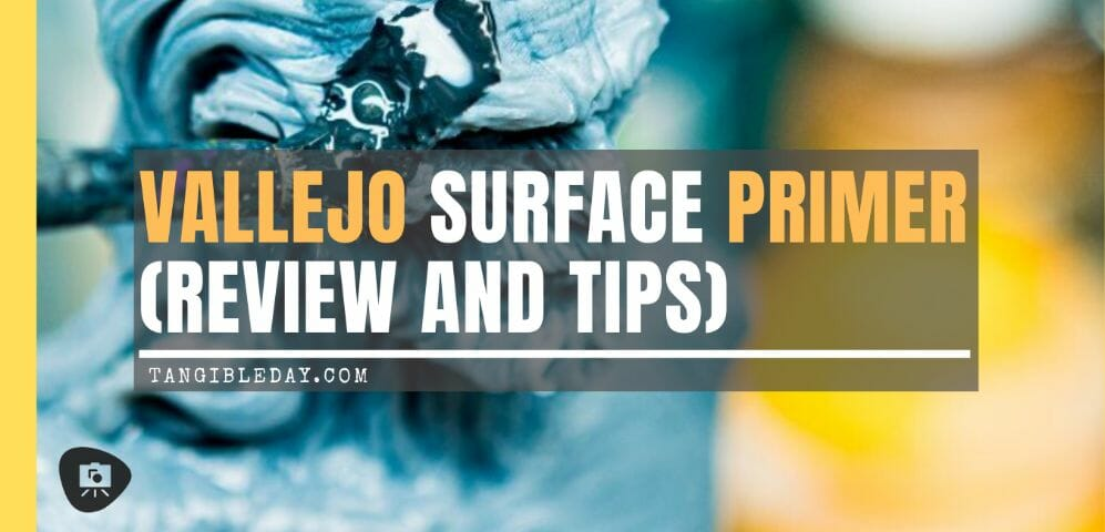 Vallejo Surface Primer for Miniatures (Review and Tips)