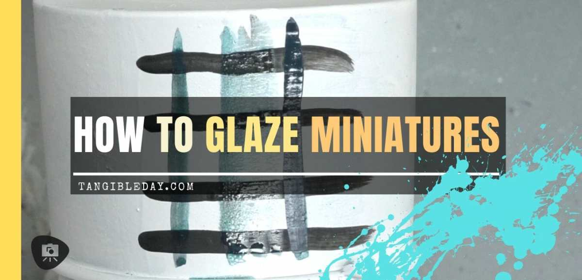 How to Glaze Miniatures (Tutorial for Blending Color)