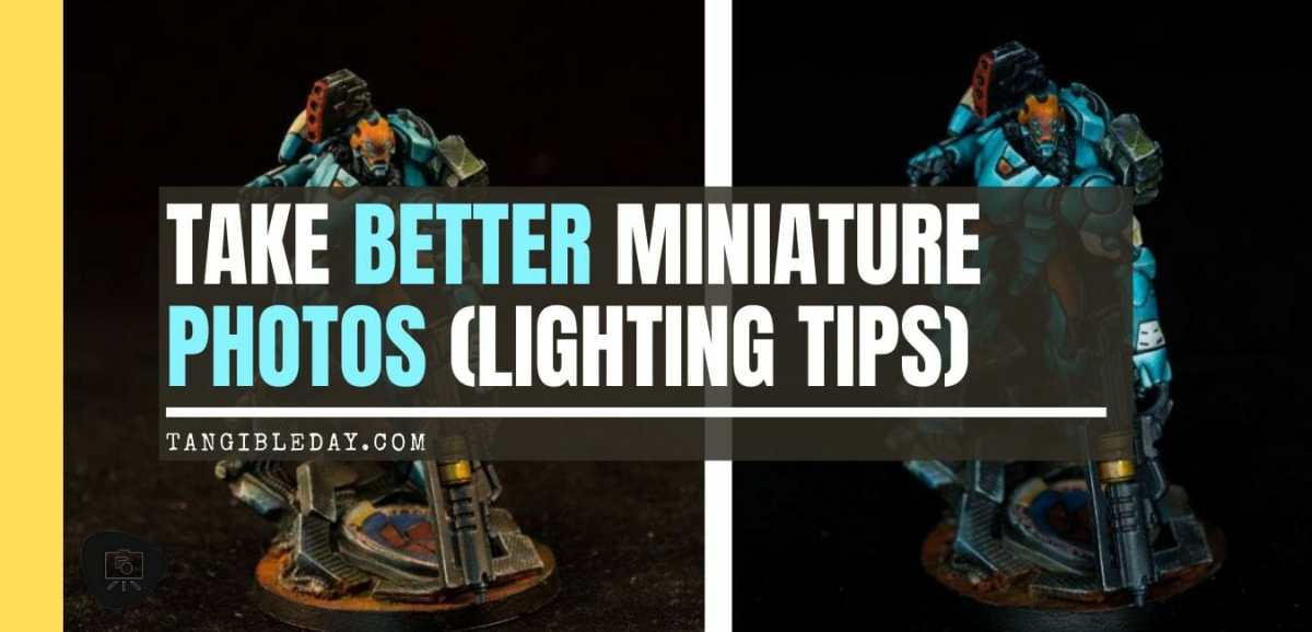How to take better miniature pictures with a ring light - how to improve your miniature photography - why good light helps improve your miniature and model photography - yesker ring light review for miniature photography - banner