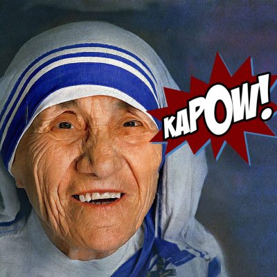 I Want to Punch Mother Teresa in the Face