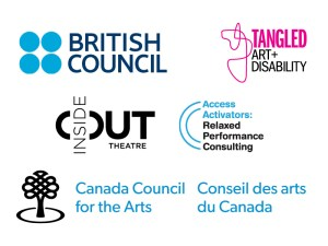 British Council, Tangled Art + Disability, Inside Out Theatre, Access Activators, and Canada Council for the Arts logo deck