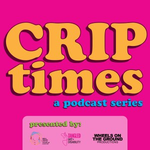 Crip Times Podcast Series Logo