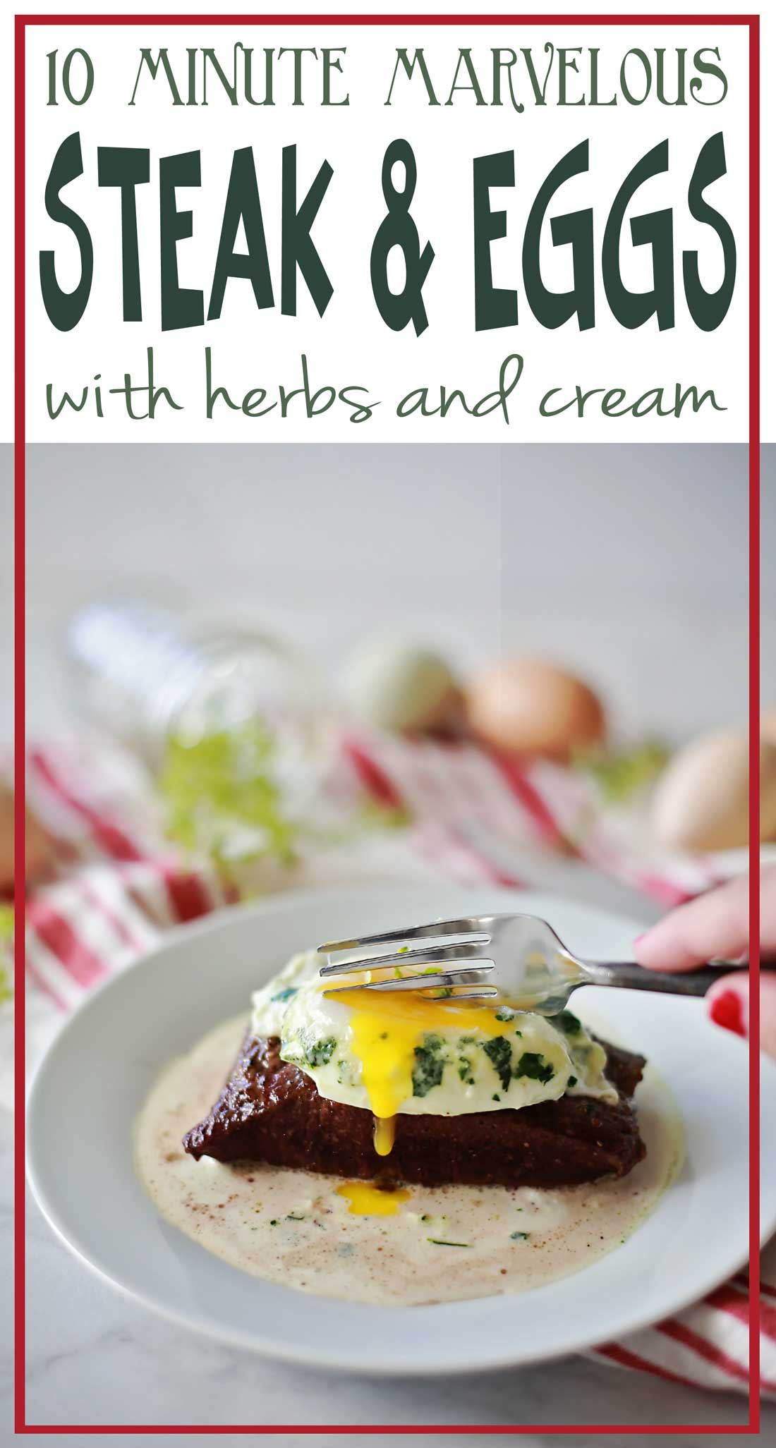 10 minute super delicious Steak and Eggs with Herbs and Cream recipe by Flirting with Flavor!
