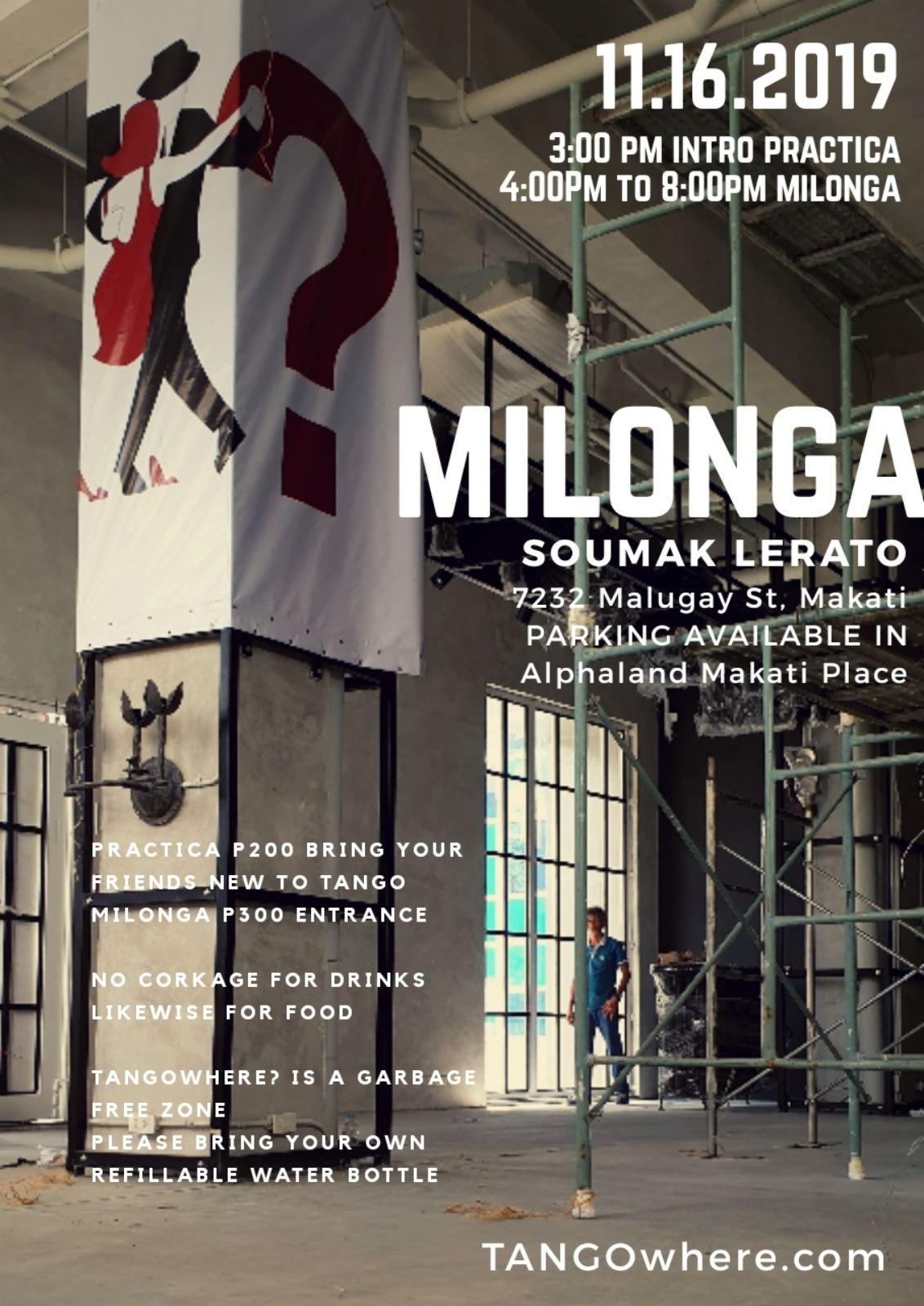 Nov 16, 2019. Pop-up Milonga at Soumak Lerato, Makati City. 7232 Malugay St, Makati City, Php 300.