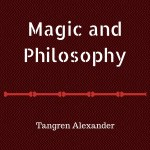 Magic and Philosophy