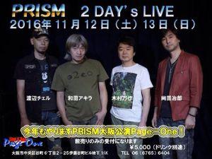 PRISM 大阪公演 @ Live & Bar 谷六ページワン | 大阪市 | 大阪府 | 日本