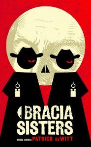 bracia sisters 185x300 - Bracia Sisters - Patrick Dewitt