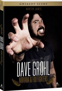 Dave Grohl Nirvana Foo Fighters 203x300 - Dave Grohl. Nirvana & Foo Fighters - James Martin