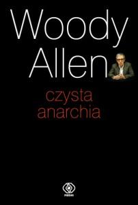 Czysta anarchia 202x300 - Czysta anarchia - Allen Woody