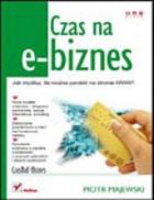 Czas na e biznes - Czas na e-biznes - Piotr Majewski