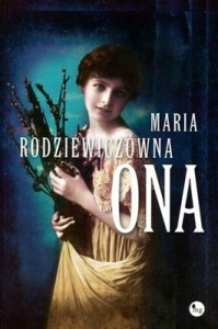 Ona 199x300 - Ona - Maria Rodziewiczówna