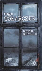 Ostatnie historie 178x300 - Ostatnie historie - Olga Tokarczuk