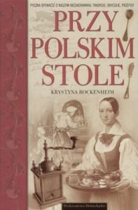 Przy polskim stole 197x300 - Przy polskim stole - Krystyna Bockenheim
