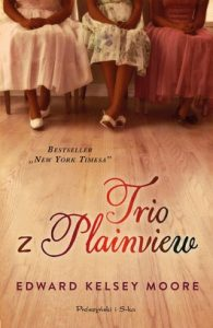 Trio z Plainview 195x300 - Trio z Plainview - Edward Kelsey Moore