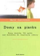 Domy na piasku - Domy na piasku - Marek Andrzejewski