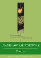 Poezje1 - Poezje - Stanisław Grochowiak