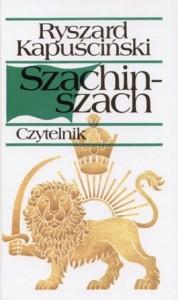 Szachinszach 178x300 - Szachinszach - Ryszard Kapuściński
