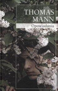 Opowiadania1 190x300 - Opowiadania - Tomasz Mann