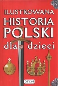 Ilustrowana historia polski dla dzieci 202x300 - Ilustrowana historia Polski dla dzieci - Katarzyna Kieś-Kokocińska