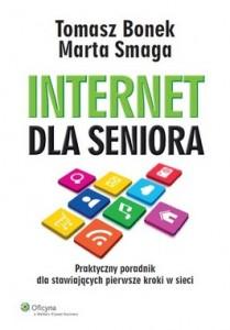 Internet dla seniora 209x300 - Internet dla seniora - Tomasz Bonek, Marta Smaga