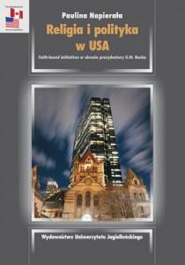 Religia i polityka w USA 210x300 - Religia i polityka w USA - Paulina Napierała
