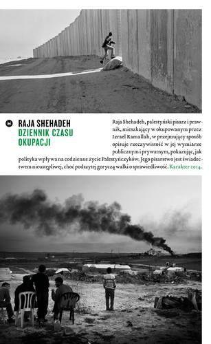 Dziennik Czasu Okupacji - Dziennik Czasu Okupacji - Raja Shehadeh