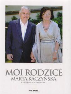 Moi rodzice 226x300 - Moi rodzice - Marta Kaczyńska, Dorota Łosiewicz