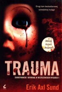 Trauma 203x300 - Trauma - Erik Axl Sund