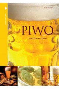 Piwo warzone w domu 200x300 - Piwo warzone w domu - Wolfgang Vogel