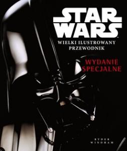 Star Wars. Wielki ilustrowany przewodnik. Wydanie specjalne 253x300 - Star Wars. Wielki ilustrowany przewodnik. Wydanie specjalne