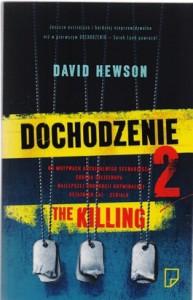 Dochodzenie 2. The killing 193x300 - Dochodzenie 2. The killing - David Hewson