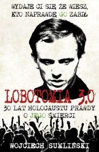 Lobotomia 3.0 195x300 - Lobotomia 3.0 - Wojciech Sumliński