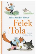 Felek i Tola - Felek i Tola - Sylvia Vanden Heede