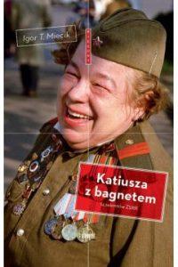 Katiusza z bagnetem 200x300 - Katiusza z bagnetem - Igor T. Miecik