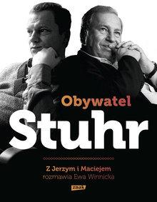 Obywatel Stuhr - Obywatel Stuhr - Maciej Stuhr Jerzy Stuhr Ewa Winnicka