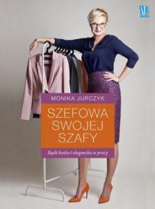Szefowa swojej szafy 223x300 - Szefowa swojej szafy - Monika Jurczyk