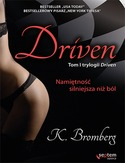 Driven - Driven. Namiętność silniejsza niż ból  - K. Bromberg