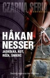 Jaskolka kot roza smierc - Jaskółka, kot, róża, śmierć - Hakan Nesser
