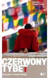 Czerwony Tybet - Czerwony Tybet - Robert Stefanicki