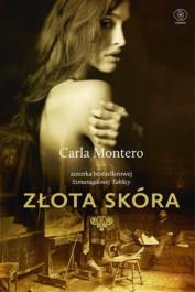 Zlota skora - Złota skóra - Carla Montero