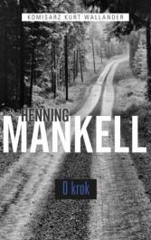 O krok - O krok - Henning Mankell